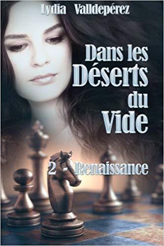 [Valldeperez, Lydia] Dans les déserts du vide, tome 2 : Renaissance 512m9610