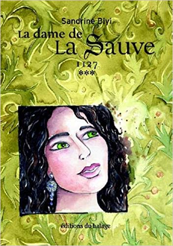 [Biyi, Sandrine] La Dame de La Sauve, tome 3 : 1127 513vue10