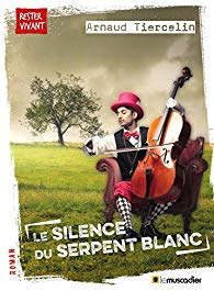 [Tiercelin, Arnaud] Le silence du serpent blanc 517ki410