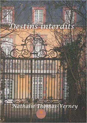 [Thomas-Verney, Nathalie] Destins Interdits 51a12210