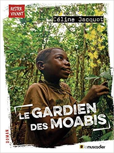 [Jacquot, Céline] Le gardien des Moabis 51brj310