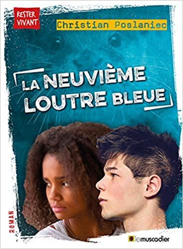 [Poslaniec, Christian] La neuvième loutre bleue 51i3s-10