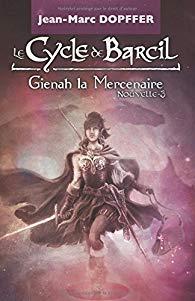 [Dopffer, Jean-Marc] Le cycle du Barcil - Gienah la mercenaire 51ifws10