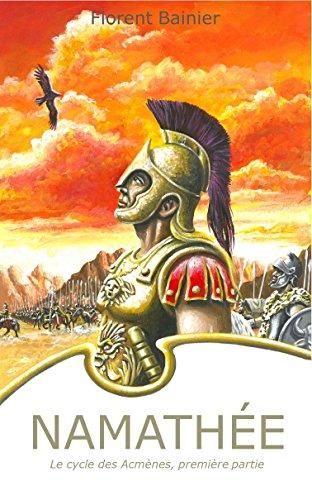 [Bainier, Florent] Namathée, le cycle des Acmènes, première partie 51jomx10