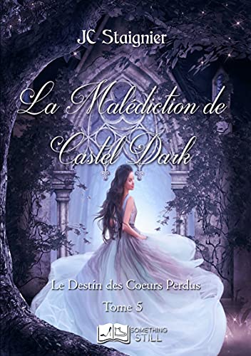 [Staignier, JC] Le destin des cœurs brisés - Tome 4 : La malédiction de Castel Dark 51jwnm10