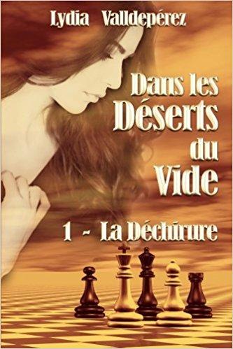[Valldepérez, Lydia] Dans les déserts du vide, tome 1 : La déchirure 51llu310