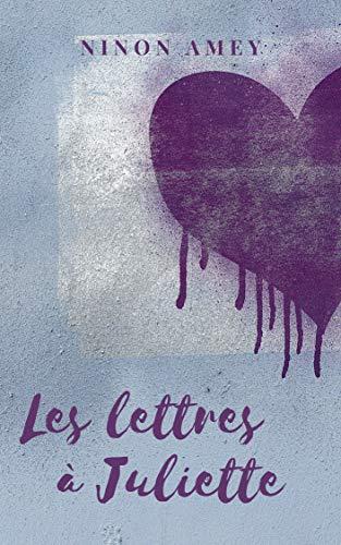 [Amey, Ninon] Les lettres à Juliette 51lrxy10