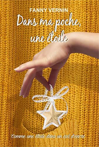 [Vernin, Fanny] Dans ma poche, une étoile - Tome 1 : Comme une étoile dans un ciel d'encre 51nrsq10