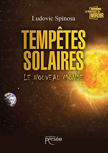 [Spinosa, Ludovic] Tempête solaire, le nouveau monde 51nyjp10