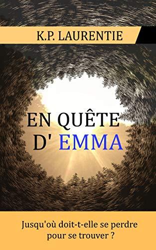 [K.P. Laurentie] En quête d'Emma 51pchp10