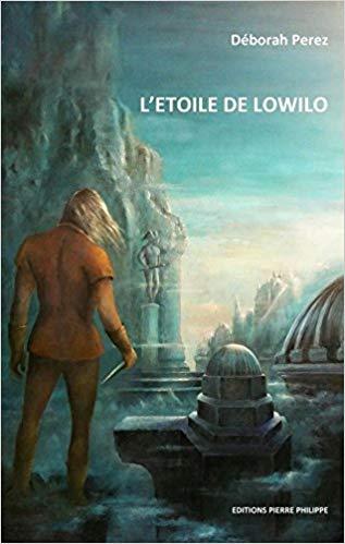 [Perez, Déborah] L'étoile de Lowilo 51r67x10
