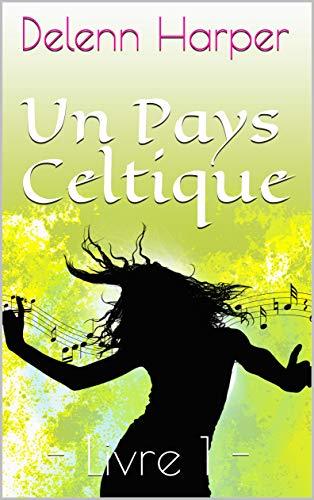 [Harper, Delenn] Un pays celtique - Livre 1 : Le Grand Hiver 51rdmp10