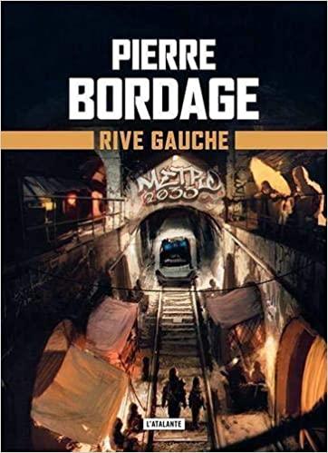 [Bordage, Pierre] Métro 2033 - tome 1 : rive gauche 51uwft10