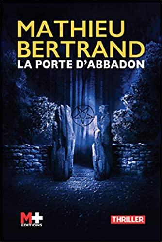 [Bertrand, Mathieu] La porte d'Abbadon 51vge-10