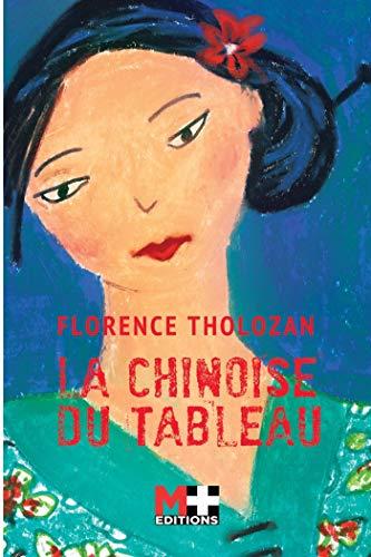 [Tholozan, Florence] La chinoise du tableau 51wa6b11