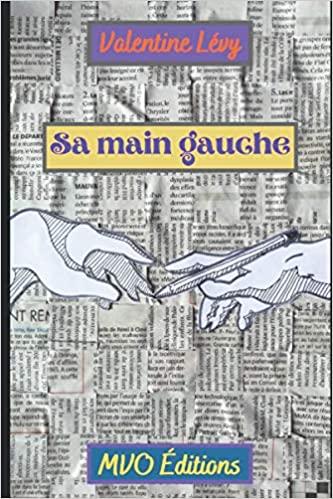 [Lévy, Valentine] Sa main gauche 51xepw10