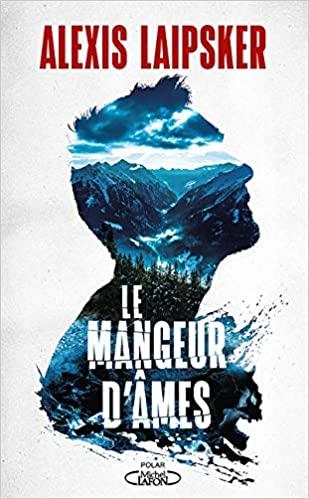 [Laipsker, Alexis] Le mangeur d'âmes 51xh-410