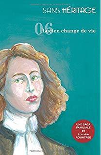 [Rountree, Lorraine] Sans héritage - tome 6 : Lucien change de vie 51xzfr10