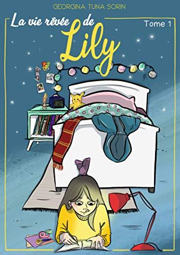 [Tuna Sorin, Georgina] La vie rêvée de Lily 51xzxl10