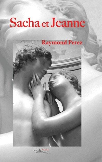 [Perez, Raymond] Sacha et Jeanne 6099210