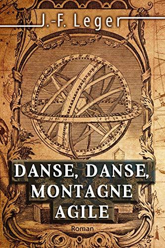 [Leger, Jean-François] Danse, danse montagne agile 61cqwh10