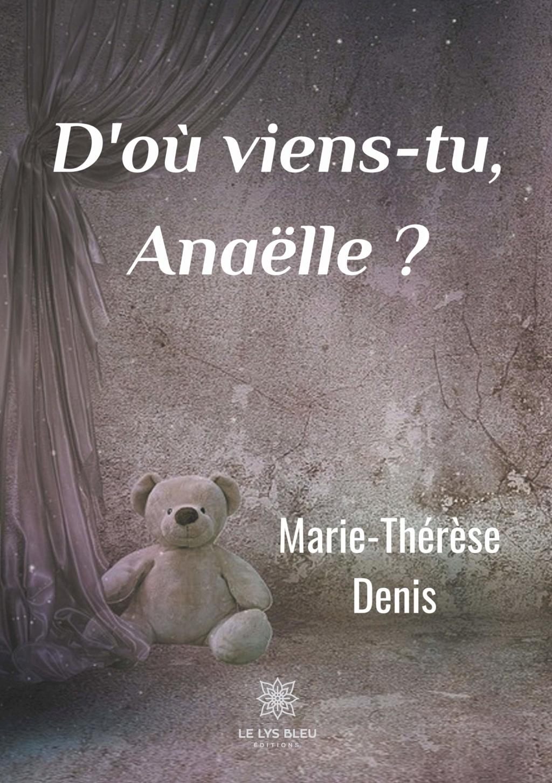 [Denis, Marie-Thérèse] D'où viens-tu, Anaëlle ? 81tvmt10