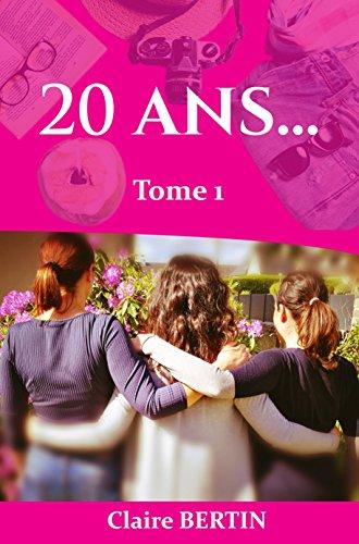 [Bertin, Claire] 20 ans... - Tome 1 Bertin10