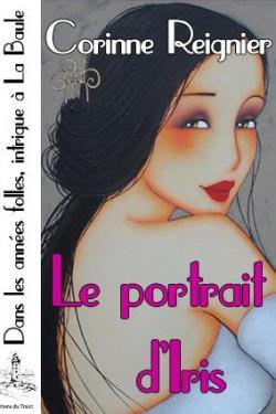 [Reignier, Corinne] Le portrait d'Iris Cvt_le11