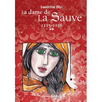 [Biyi, Sandrine] La dame de la Sauve, tome 2 : 1125 - 1126 La-dam10
