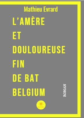 [Evrard, Mathieu] L'amère et douloureuse fin de BAT Belgium Lamzor10