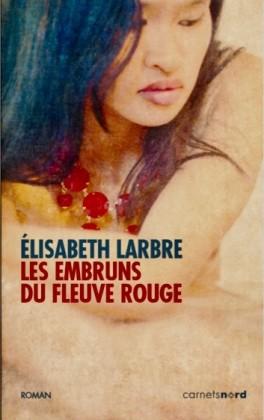 [Larbre, Elisabeth] Les embruns du fleuve rouge Les-em10