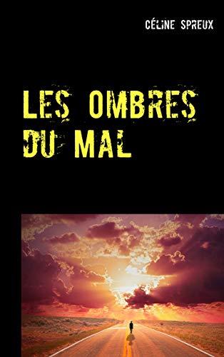 [Spreux, Céline] Les ombres du mal Les_om10
