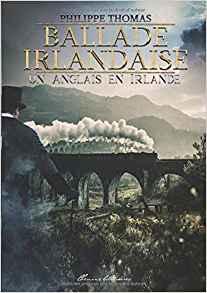[Thomas, Philippe] Ballade irlandaise tome 1 : un anglais en Irlande Tzolzo13