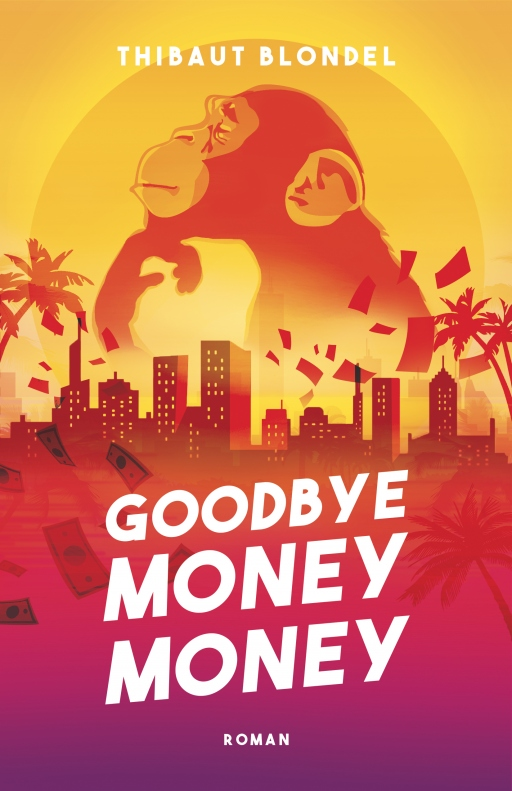 [Blondel, Thibaut] Goodbye Mony Money Xcover10