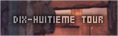 [Event] Opération : Quatre-mille neuf cent soixante-trois aubes - Page 14 Tour1810