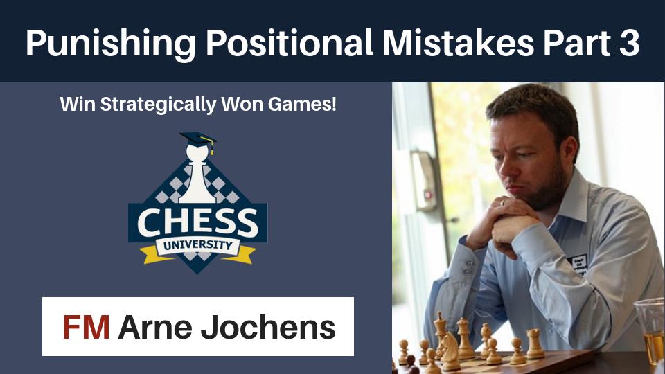 Punishing Positional Mistakes Part 3 - by Arne Jochens Arne_p10