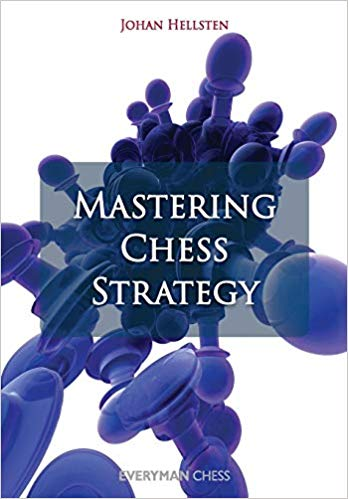 Mastering Chess Strategy Trilogy by Johan Hellsten  Chess-12