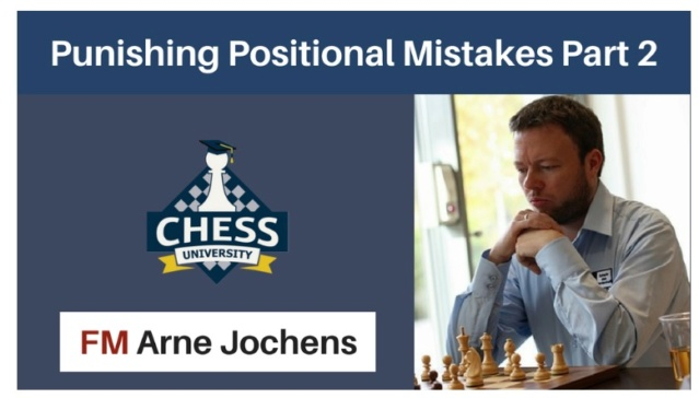 Punishing Positional Mistakes Part 2 - Arne Jochens Positi10