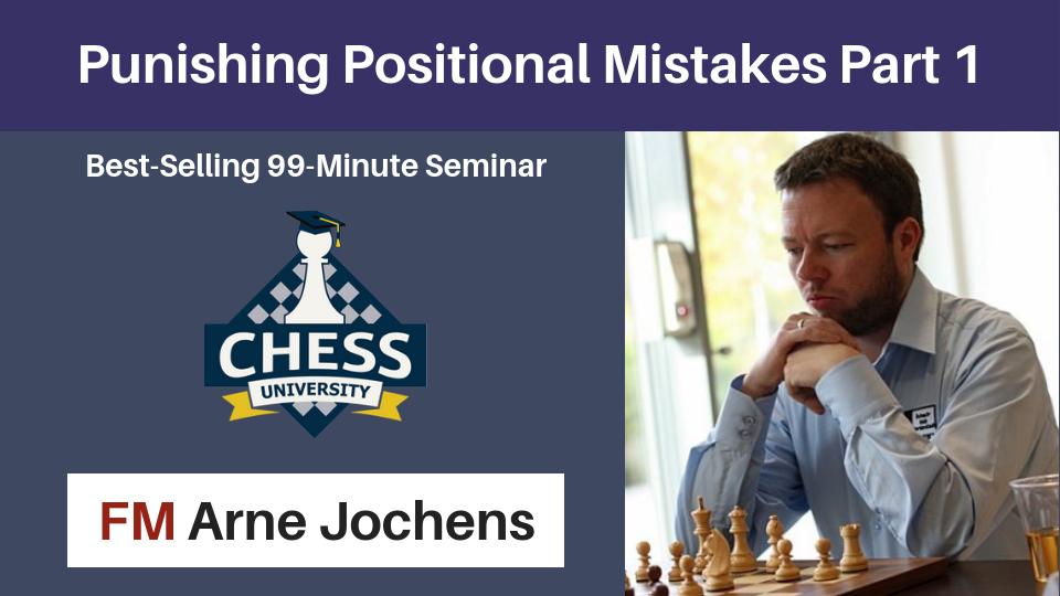 Punishing Positional Mistakes Part 1 - Arne Jochens Punish10