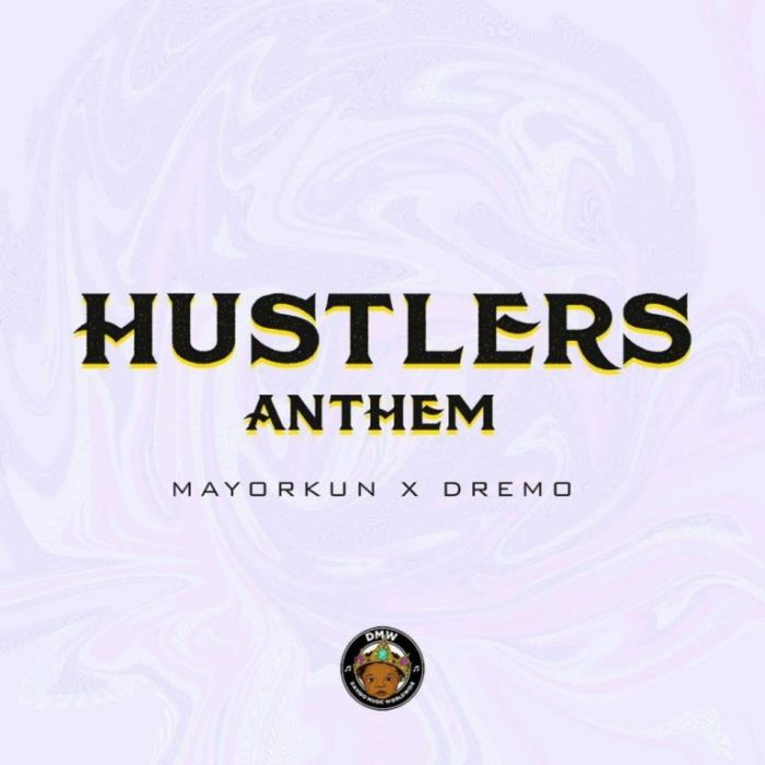 Dremo  x Mayorkun — Hustlers Anthem | 9Jatechs Music Mp3  Dremo-10