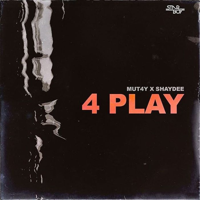 Mut4y Ft. Shaydee — 4Play | 9Jatechs Music Mp3  Mut4y-10