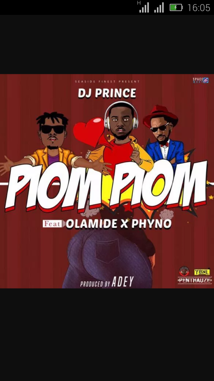 DJ Prince Ft. Phyno & Olamide —Piom Piom  | 9Jatechs Music Mp3  Screen23