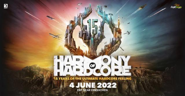 HARMONY OF HARDCORE - 4 juin 2022 - Festivalterrein De Roost Erp/Veghel - NL Harmon10