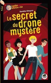 Le secret du drone mystère Drone10
