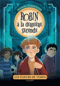 Robin à la dernière seconde Robin10