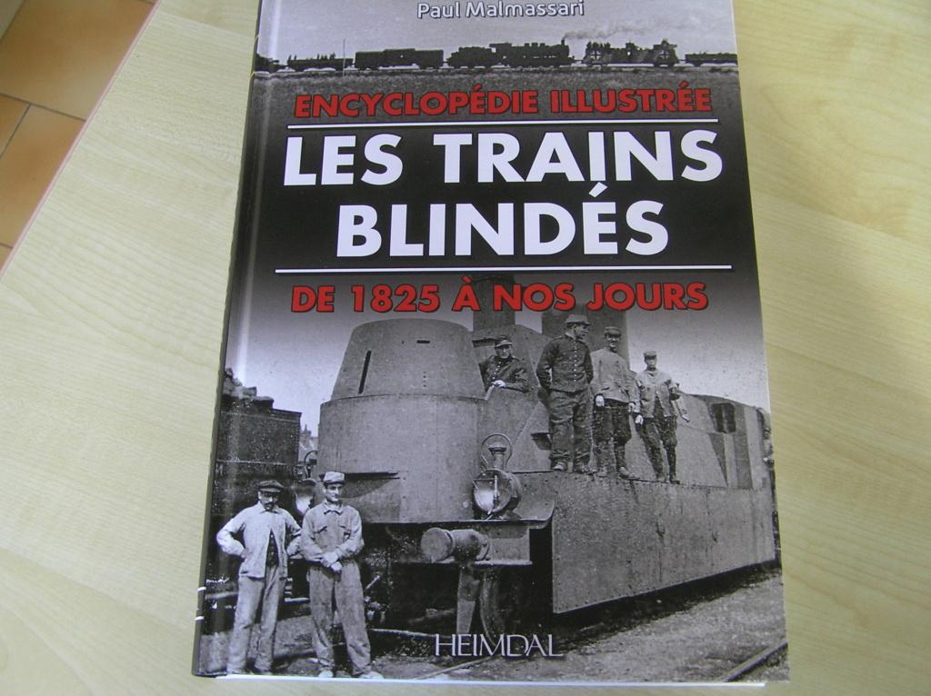Les trains blindés de 1828 à nos jours de Paul Malmassari! Pc290017