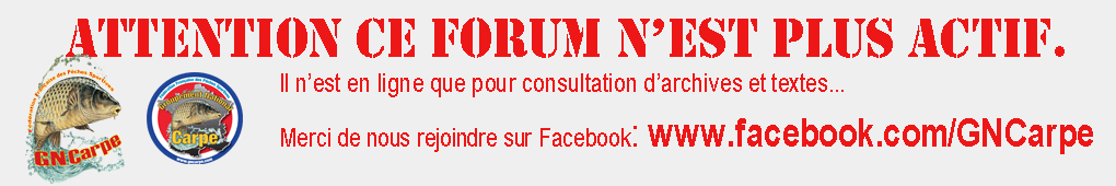 Forum du Groupement National Carpe Bandea10