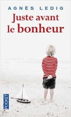 Juste avant le bonheur d'Agnès Ledig 41ktlu10