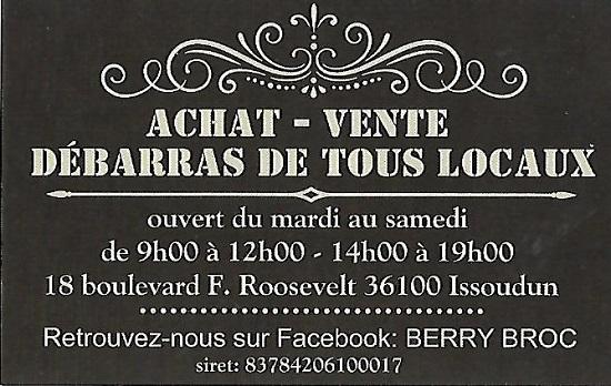 g19. ISSOUDUN (Indre) - BERRY BROC - Antiquités Brocante - Vide Maison - Débarras tous locaux  Berry_10