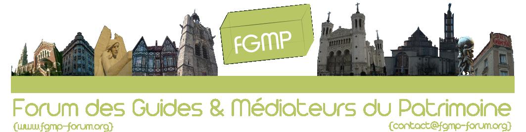 fgmp Forum des Guides & Médiateurs du Patrimoine